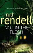 """Not in the flesh"" av Ruth Rendell"