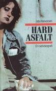 &#34;Hard asfalt - en selvbiografi&#34; av Ida Halvorsen