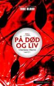 &#34;P dd og liv&#34; av Charlaine Harris