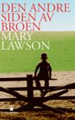 &#34;Den andre siden av broen&#34; av Mary Lawson