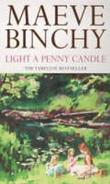 &#34;Light a penny candle&#34; av Maeve Binchy