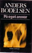 &#34;P eget ansvar&#34; av Anders Bodelsen