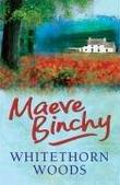 &#34;Whitethorn Woods&#34; av Maeve Binchy