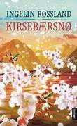 &#34;Kirsebrsn - roman&#34; av Ingelin Rssland