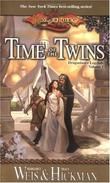 &#34;Time of the Twins (Dragonlance - Legends)&#34; av Margaret Weis