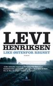 &#34;Like stenfor regnet - roman&#34; av Levi Henriksen