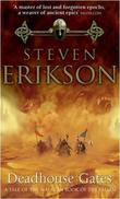 """Deadhouse Gates (Malazan Book of the Fallen)"" av Steven Erikson"