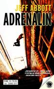 """ADRENALIN"" av JEFF ABBOTT"