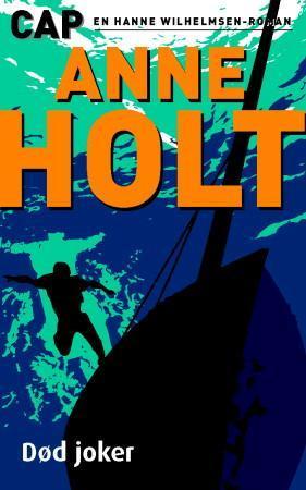 """""""Dd joker - en Hanne Wilhelmsen-roman"""" av Anne Holt"""