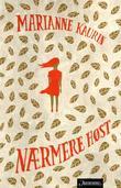 """""""Nærmere høst"""" av Marianne Kaurin"""