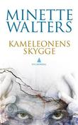 &#34;Kameleonens skygge&#34; av Minette Walters