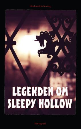 """Legenden om Sleepy Hollow"" av Washington Irving"