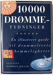 &#34;10000 drmmetydninger&#34; av Gustavus Hindman Miller