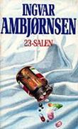 &#34;23-salen&#34; av Ingvar Ambjrnsen