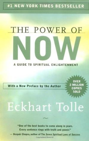"""The Power of Now - A Guide to Spiritual Enlightenment"" av Eckhart Tolle"