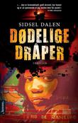 &#34;Ddelige drper thriller&#34; av Sidsel Dalen