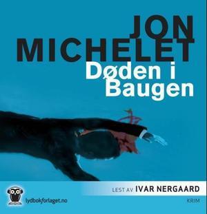 """""""Dden i Baugen"""" av Jon Michelet"""