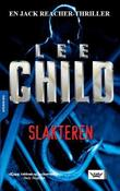 """Slakteren en Jack Reacher-thriller"" av Lee Child"
