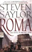 """Roma - The Novel of Ancient Rome (Novels of Ancient Rome)"" av Steven Saylor"