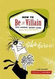 &#34;How to be a Villain&#34; av Neil Zawacki