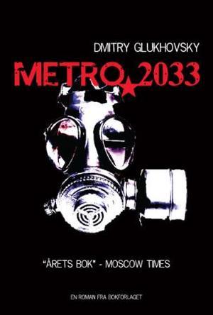 """""""Metro 2033"""" av Dmitry Glukhovsky"""