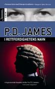 &#34;I rettferdighetens navn&#34; av P.D. James