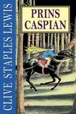 &#34;Prins Caspian - krnikene om Narnia&#34; av C.S. Lewis