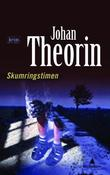 &#34;Skumringstimen&#34; av Johan Theorin