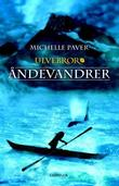 &#34;ndevandrer&#34; av Michelle Paver