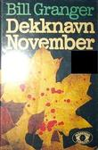 """Dekknavn November"" av Bill Granger"