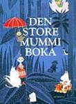 &#34;Den store mummiboka&#34; av Tove Jansson