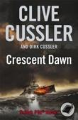 """Crescent dawn a Dirk Pitt novel"" av Clive Cussler"