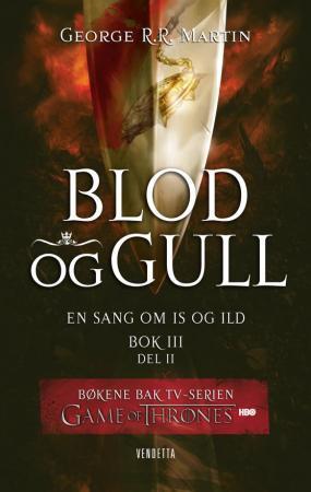 """""""Blod og gull - bok 3 - del 2"""" av George R.R. Martin"""