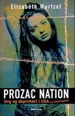 &#34;Prozac nation - ung og deprimert i USA&#34; av Elizabeth Wurtzel