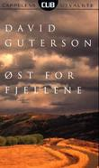 """Øst for fjellene"" av David Guterson"