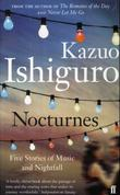 &#34;Nocturnes - five stories of music and nightfall&#34; av Kazuo Ishiguro