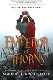 &#34;Emperor of Thorns (The Broken Empire)&#34; av Mark Lawrence