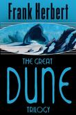 """The Great Dune Trilogy Dune, Dune Messiah, Children of Dune (Gollancz S.F.)"" av Frank Herbert"