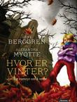 &#34;Hvor er vinter? et lite eventyr om  vente&#34; av Arne Berggren