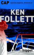 &#34;Trippel&#34; av Ken Follett