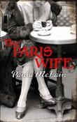 &#34;The Paris wife&#34; av Paula McLain