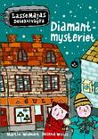 &#34;Diamantmysteriet&#34; av Martin Widmark