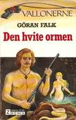 &#34;Den hvite ormen&#34; av Gran Falk