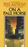 """On a Pale Horse (Incarnations of Immortality)"" av Piers Anthony"