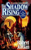 """The Shadow Rising (The Wheel of Time, Book 4)"" av Robert Jordan"