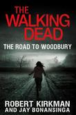 """The Walking Dead The Road to Woodbury"" av Robert Kirkman"