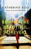 """Behind the beautiful forevers - life, death and hope"" av Katherine Boo"