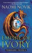 &#34;Empire of Ivory&#34; av Naomi Novik