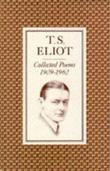 &#34;Collected Poems 1909-62&#34; av T.S. Eliot