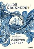 &#34;Vi, de druknede&#34; av Carsten Jensen